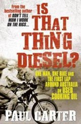 Is That Thing Diesel? | Paul Carter |