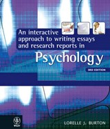 An Interactive Approach to Writing Essays and Research Reports in Psychology | Lorelle J. Burton |