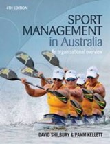 Sport Management in Australia | Shilbury, David; Kellett, Pamm |