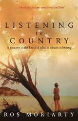 Listening to Country | Ros Moriarty |