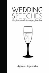 Wedding Speeches | Agnus Gajewska |