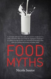Food Myths | Nicole Seniour |