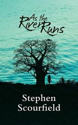 As the River Runs | Stephen Scourfield |