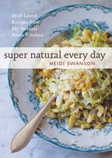 Super Natural Every Day | Hedi Swanson |