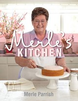 Merle's Kitchen | Merle Parrish |