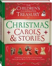The Children's Illustrated Treasury of Christmas Carols & Stories