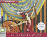 Blood and Circuses | Kerry Greenwood |