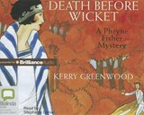 Death Before Wicket | Kerry Greenwood |