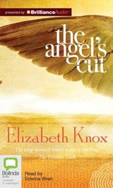 The Angel's Cut | Elizabeth Knox |