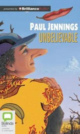 Unbelievable | Paul Jennings |
