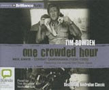 One Crowded Hour | Tim Bowden |