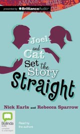 Joel and Cat Set the Story Straight | Earls, Nick ; Sparrow, Rebecca |