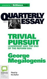 Trivial Persuit | George Megalogenis |