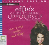 Effie's Guide to Being Up Yourself