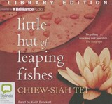 Little Hut of Leaping Fishes | Chiew-siah Tei |
