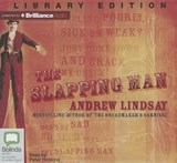 The Slapping Man | Andrew Lindsay |
