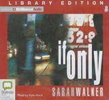 If Only | Sarah Walker |