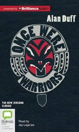 Once Were Warriors | Alan Duff |