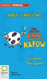 The Big Fat Cow That Goes Kapow | Andy Griffiths |