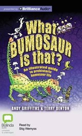 What Bumosaur Is That? | Andy Griffiths |