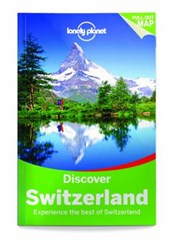 Lonely planet: discover switzerland (2nd ed)