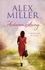 Autumn Laing | Alex Miller |