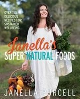 Janella's Super Natural Foods | Janella Purcell |