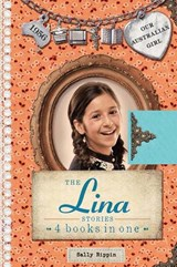 Our Australian Girl: The Lina Stories | Sally Rippin |