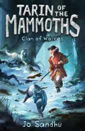 Tarin of the Mammoths: Clan of Wolves (BK2) | Jo Sandhu |