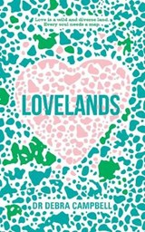 Lovelands | Debra Campbell Tunks |