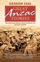 Great Anzac Stories | Graham Seal |