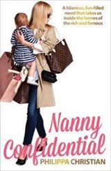 Nanny Confidential | Philippa Christian |