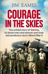 Courage in the Skies | Jim Eames |
