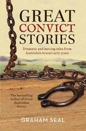 Great Convict Stories | Graham Seal |