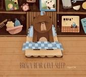 Brown Bear Can't Sleep