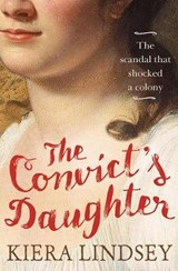 The Convict's Daughter | Kiera Lindsey |