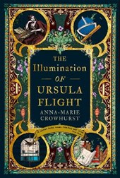 The Illumination of Ursula Flight | Anna-Marie Crowhurst |