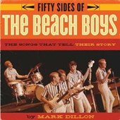 Fifty Sides of the Beach Boys | Mark Dillon |