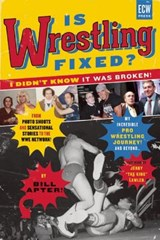 Is Wrestling Fixed? I Didn't Know It Was Broken! | Bill Apter |