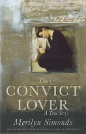 The Convict Lover | Merilyn Simonds |