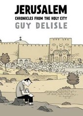 Jerusalem: chronicles from the holy city | Guy Delisle |