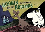 Moomin and the brigands | Tove Jansson |