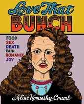 Love That Bunch | Aline Kominsky-Crumb |