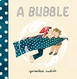 A Bubble | Genevieve Castree |