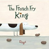 The French Fry King | Roge |