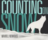 Counting on Snow | Maxwell Newhouse |