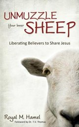 Unmuzzle Your Inner Sheep | Royal M Hamel |