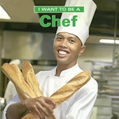 I Want to Be a Chef | Dan Liebman |