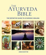 The Ayurveda Bible | Anne McIntyre |