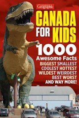 Canadian Geographic Canada for Kids | Aaron Kylie |